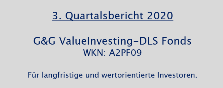 3. Quartalsbericht 2020 – G&G ValueInvesting-DLS Fonds