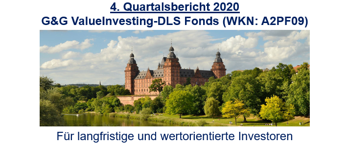 4. Quartalsbericht 2020 – G&G ValueInvesting-DLS Fonds